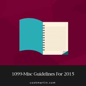 1099-Misc Guidelines For 2015