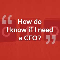 How do I know I need a CFO