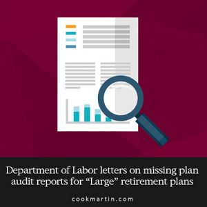 Department-of-Labor-letters-on-missing-plan-audit-reportsfor-Large-retirement-plans