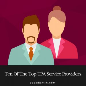 Ten of the Top 401, Third Party Administrators Reviewed
