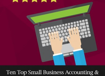 Ten Top Small Business Accounting & Bookkeeping Software Products Reviewed