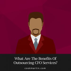 What Are the Benefits of Outsourcing CFO Services?