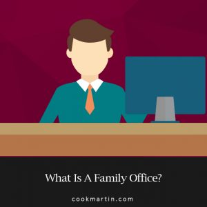 What Is A Family Office